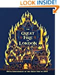 The Great Fire of London: 350th Anniv...