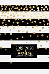 Teacher Lesson Planner: Weekly and Monthly Calendar Agenda | Academic Year August - July | Includes Quotes & Holidays | Gold Black White Striped (2019-2020) Paperback