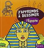 J'apprends a dessiner l'Egypte