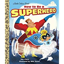 How to Be a Superhero (Little Golden Book) (English Edition)
