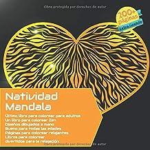 Natividad Mandala Último libro para colorear para adultos - Un libro para colorear Zen - Diseños dibujados a mano - Bueno para todas las edades - ... para la relajación (Spanish Edition)