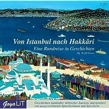 Von Istanbul nach Hakkari: Eine Rundreise in Geschichten