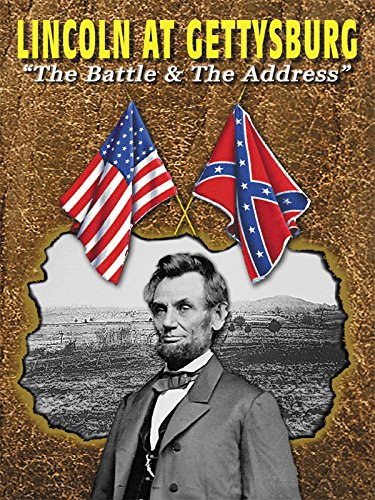Lincoln at Gettysburg - The Battle & The Address [OV]
