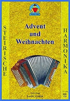 Advent und Weihnachten. 15 Advens- und Weihnachtsweisen mit Text und Gitarrenbegleitung Griffschrift für die Steirische Harmonika. Musik-Notenbuch mit CD