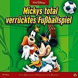 Kapitel 8 - Mickys total verrücktes Fußballspiel