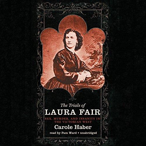 The Trials of Laura Fair  Audiolibri