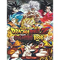 Dragon Ball Z Coloring Book: Minimize Dragon Ball Z Manga In Illustrations. A Great Gift for Your Son, Your Kid Who Love Dragon Ball Vol.2 30th Anime Anniversary