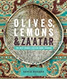 Olives, Lemons & Za'atar: The Best Middle Eastern Home Cooking by Rawia Bishara (2014-02-13)
