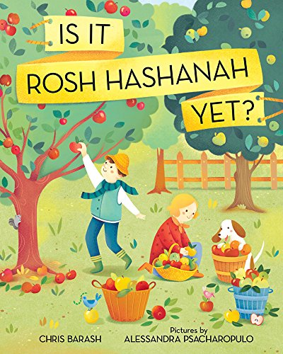 Is It Rosh Hashanah Yet? (Celebrate Jewish Holidays)