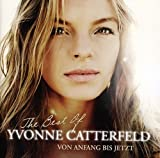 Von Anfang Bis Jetzt - The Best of Yvonne Catterfeld - Yvonne Catterfeld