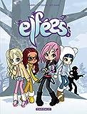 Les Elfées - tome 6 - Les Elfées (6)