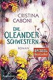 Die Oleanderschwestern: Roman bei Amazon kaufen