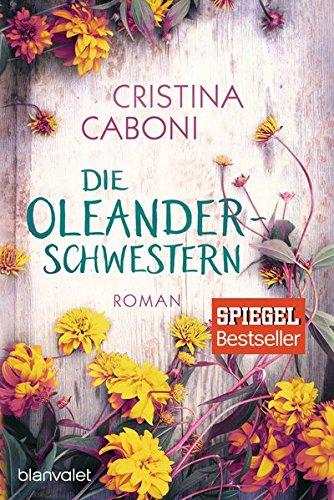 Cafe Die Schwestern (Die Oleanderschwestern: Roman)