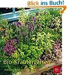 Der kleine Bio-Kräutergarten: Gestalt...