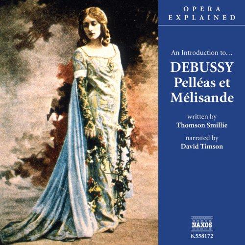 Pelleas et Melisande  Audiolibri