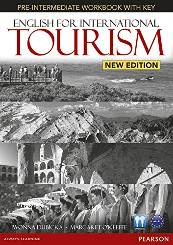 English for International Tourism Pre-Intermediate New Edition Workbook with Key and Audio CD Pack (English for Tourism) por Iwonna Dubicka