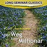 Der Weg zum Millionär (Long-Seminar-Classics)