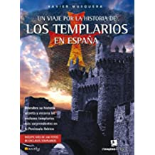 Un viaje por la historia de los templarios en España
