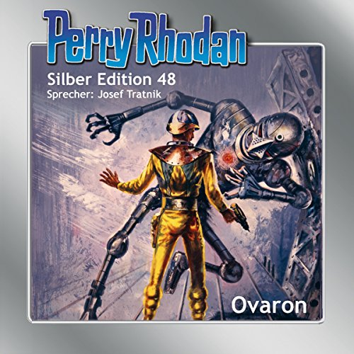 Ovaron (Perry Rhodan Silber Edition 48)