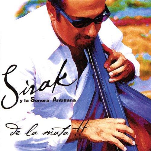 Soy Sonero - Sirak Y Su Sonora Antillana