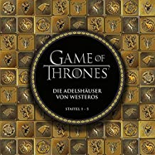 Game of Thrones: Die Adelshäuser von Westeros: Staffel 1 - 5