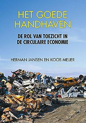 Het goede handhaven: De rol van toezicht in de circulaire economie