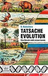 Tatsache Evolution: Was Darwin nicht wissen konnte