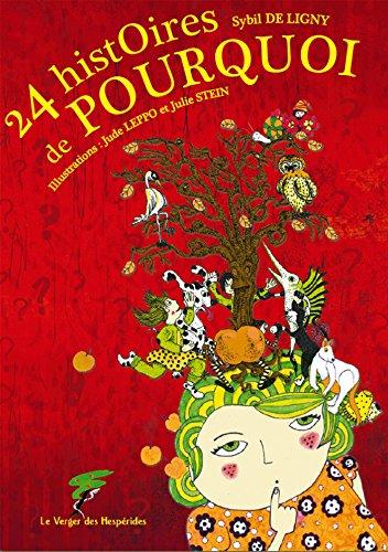 24 histoires de pourquoi (Du coq à l'âme) par Sybil De Ligny