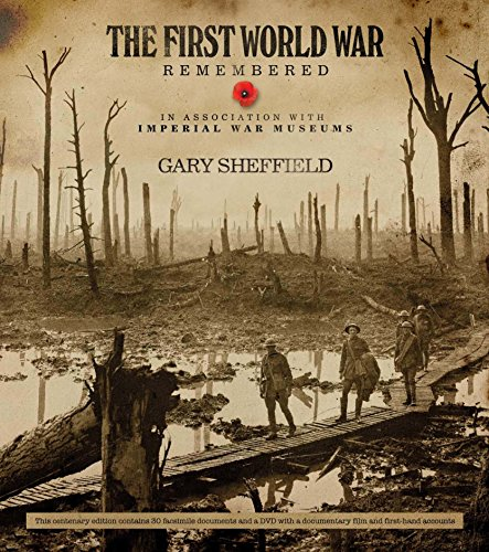 IWM First World War Remembered: In Association with Imperial War Museums Sheffield Imperial