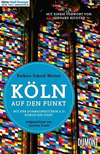 Köln auf den Punkt: Mit der Dombaumeisterin a. D. durch die Stadt
