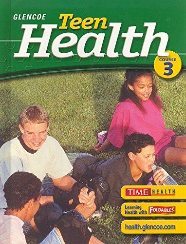 D0WNL0AD Teen Health Course 3 Glencoe Teen Health Ebook