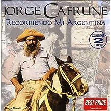 Recorriendo Mi Argentina by Jorge Cafrune (1995-07-13)