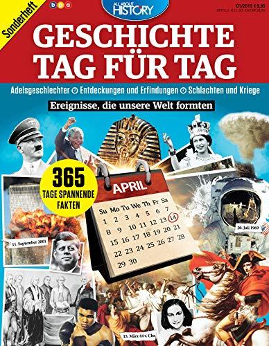 All About History - Geschichte Tag für Tag: Ereignisse, die unsere Welt formten