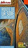 Guide Route de la Soie 2018 Petit Futé