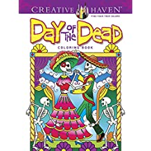 Creative Haven Day of the Dead Coloring Book (Creative Haven Coloring Books)