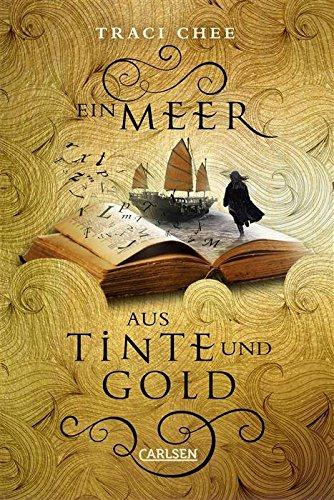 Traci Chee - Das Buch von Kelanna, Band 1: Ein Meer aus Tinte und Gold