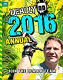 Steve Backshall's Deadly series: Deadly Annual 2016