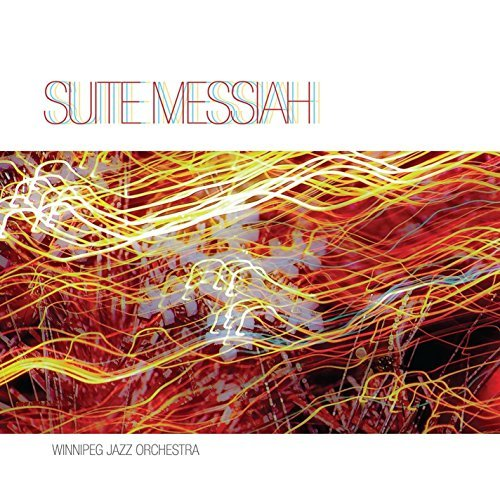 suite-messiah-by-winnipeg-jazz-orchestra