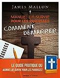 manuel de survie pour les paroisses comment d?marrer un guide pour transformer votre paroisse ?tape par ?tape