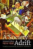 A Society Adrift: Interviews and Debates, 1974-1997 (Fordham University Press)
