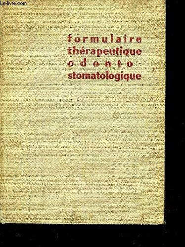 FORMULAIRE THERAPEUTIQUE - ODONTO STOMATOLOGIQUE DE R. BOISSIER ET A. BOULAND - 5EME EDITION