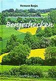 Die Vernetzung von Lebensräumen mit Benjeshecken - Hermann Benjes