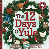 The 12 Days o Yule: A Scottish Twelve Days of Christmas (Picture Kelpies: Traditional Scottish Tales)
