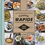 Cuisine rapide 1001 recettes