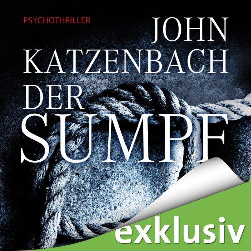 Buchseite und Rezensionen zu 'Der Sumpf' von John Katzenbach