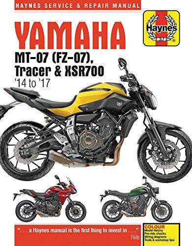 Yamaha MT-07 (Fz-07), Tracer & XSR700 Service and Repair Manual: (2014-2017) (Superbike Service and Repair Manual)