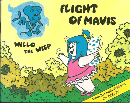 Flight of Mavis - A Tale from Willo the Wisp