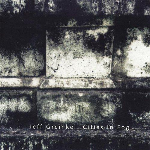 cities-in-fog-by-jeff-greinke-1998-01-20