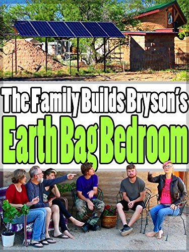 the-family-builds-brysons-earth-bag-bedroom-ov