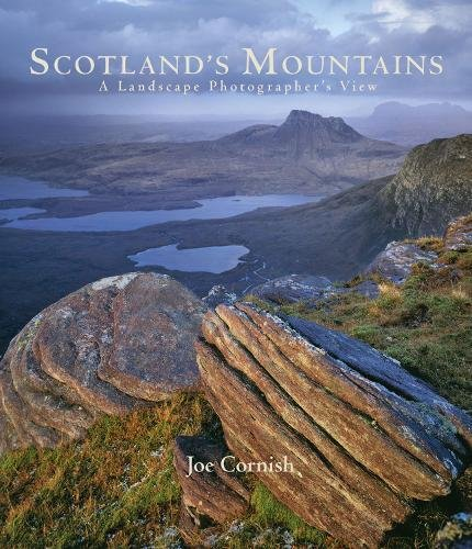 Scotland's Mountains: A Landscape Photographer's View di Joe Cornish